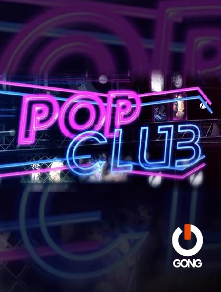 GONG - Pop Club