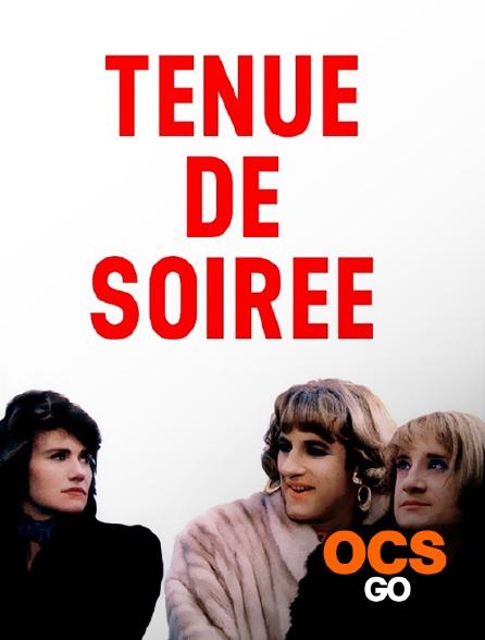 OCS Go - Tenue de soirée