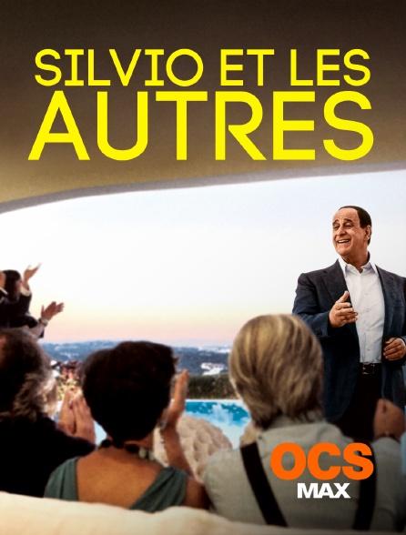OCS Max - Silvio et les autres