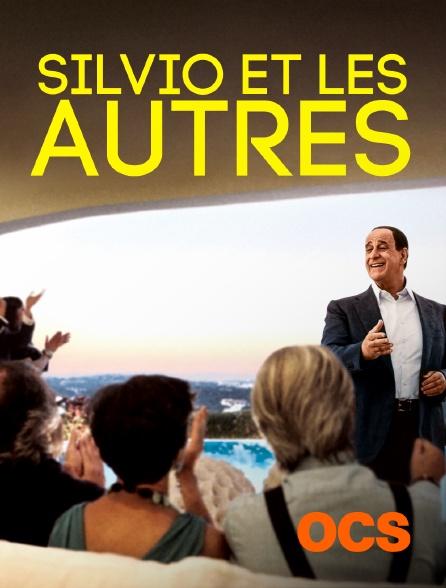 OCS - Silvio et les autres