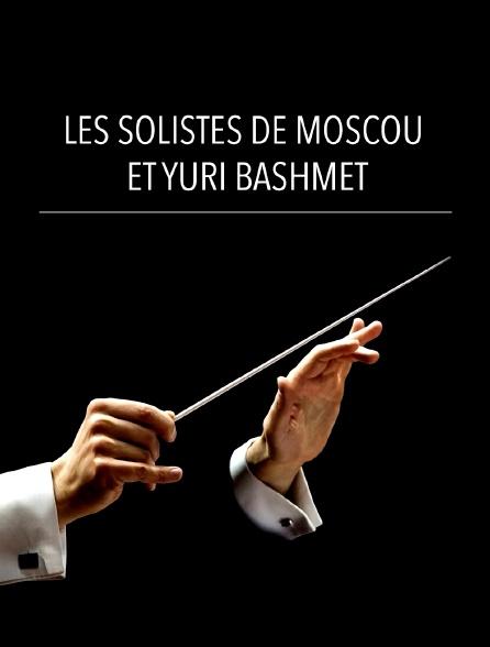 Les Solistes de Moscou et Yuri Bashmet