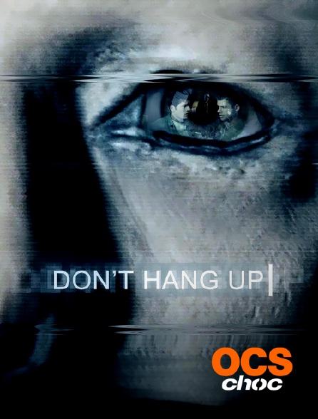 OCS Choc - Don't hang up