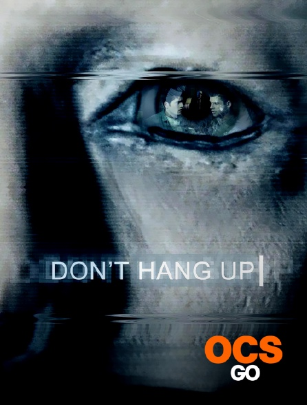 OCS Go - Don't hang up