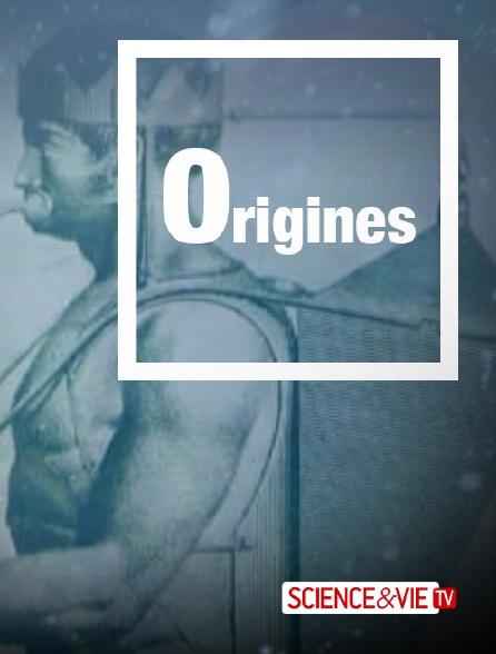 Science et Vie TV - Origines