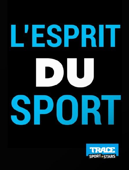 Trace Sport Stars - L'esprit du sport