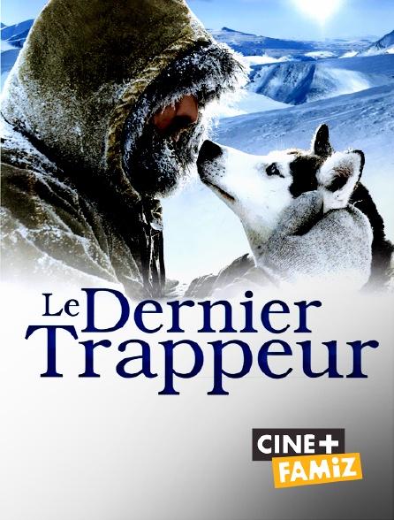 Ciné+ Famiz - Le dernier trappeur