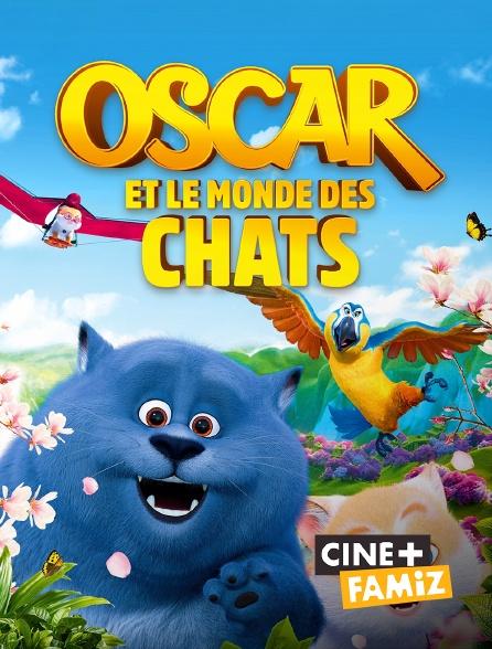 Ciné+ Famiz - Oscar et le monde des chats