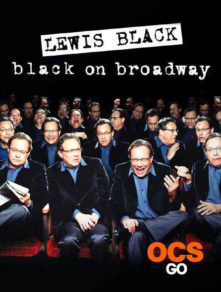 OCS Go - Lewis Black : Black on Broadway
