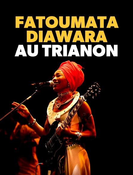 Fatoumata Diawara au Trianon
