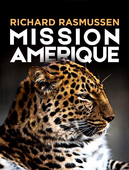 Richard Rasmussen : mission Amérique