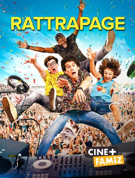 Ciné+ Famiz - Rattrapage