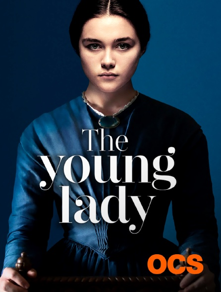 OCS - The Young Lady