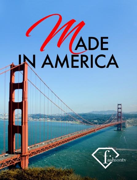 Fashion TV - Made in america