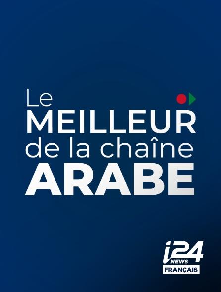 i24 News - Le meilleur de la chaine Arabe