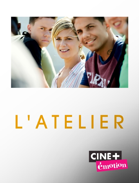 Ciné+ Emotion - L'atelier