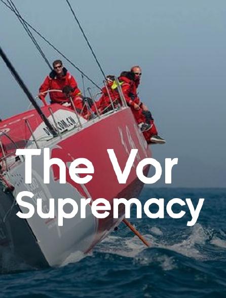 The Vor Supremacy