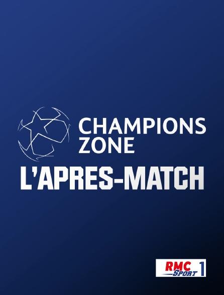 RMC Sport 1 - UEFA Champions League : Champions Zone : l'après match en replay