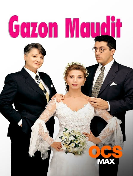 OCS Max - Gazon maudit