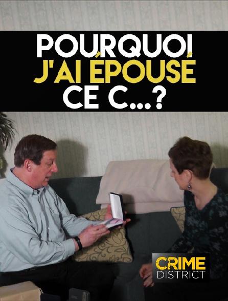Crime District - Pourquoi j'ai épousé ce c...?