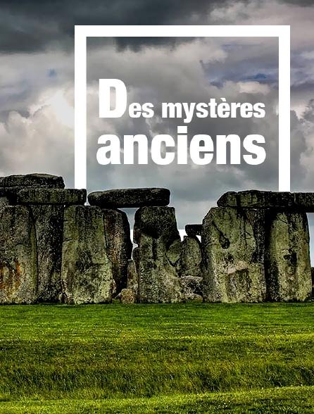 Des mystères anciens