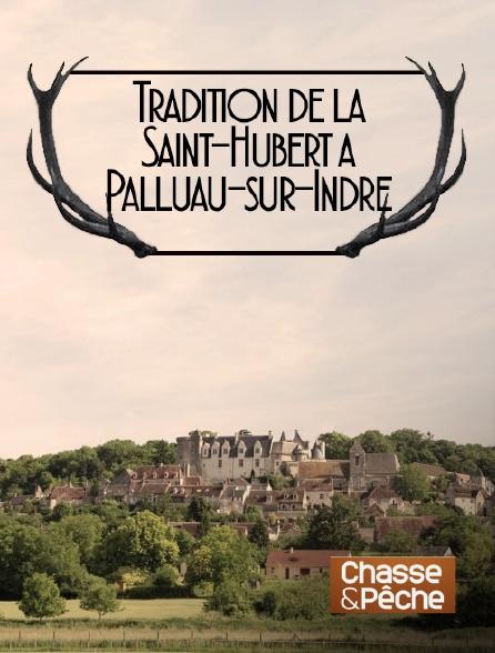 Chasse et pêche - Tradition de la Saint-Hubert à Palluau-sur-Indre