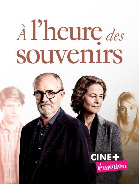 Ciné+ Emotion - A l'heure des souvenirs