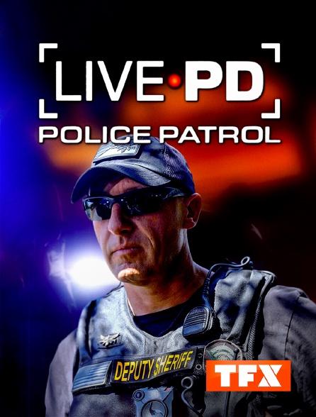 TFX - Live PD : Police Patrol