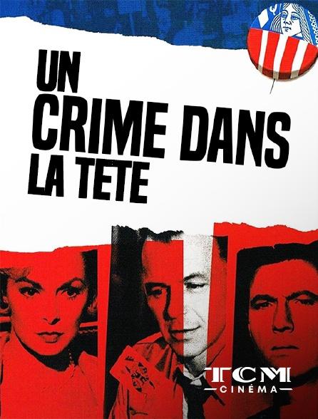 TCM Cinéma - Un crime dans la tête