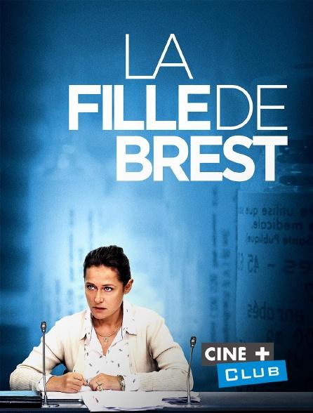 Ciné+ Club - La fille de Brest