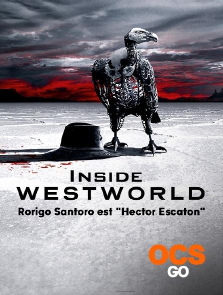 "OCS Go - Inside Westworld - S02 - Rorigo Santoro est ""Hector Escaton"""