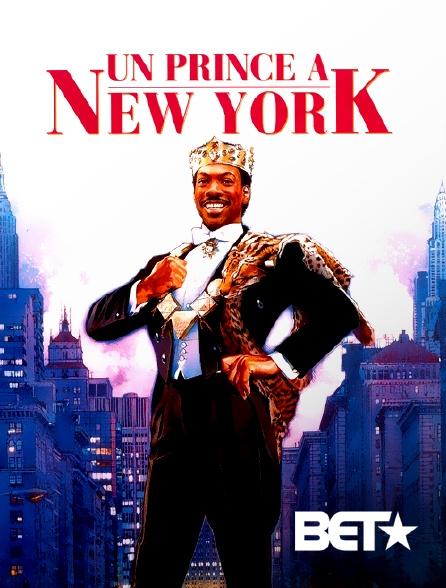 BET - Un prince à New York