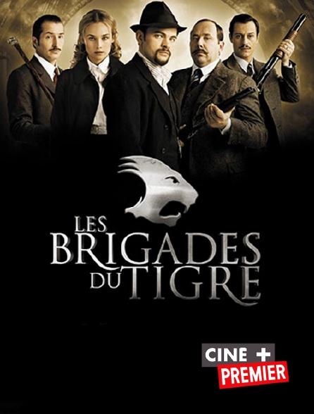 Ciné+ Premier - Les brigades du Tigre