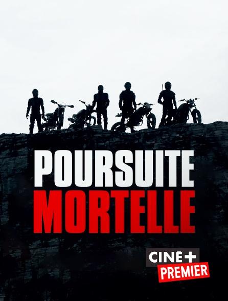 Ciné+ Premier - Poursuite mortelle