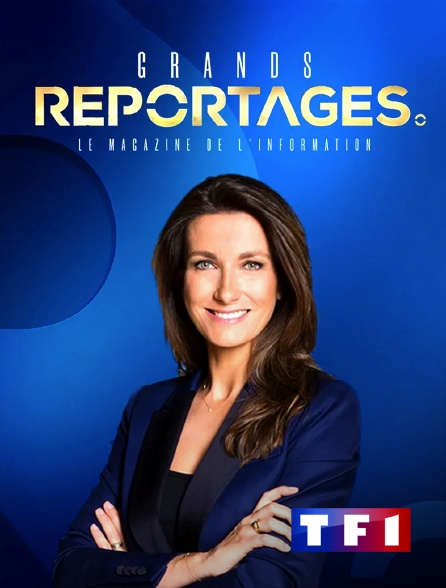 TF1 - Grands reportages
