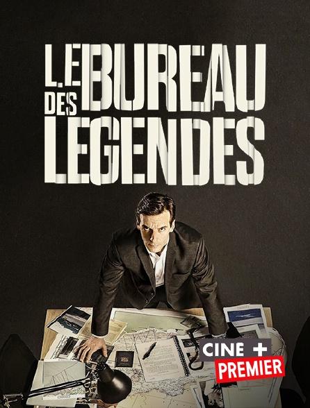 Ciné+ Premier - Le bureau des légendes