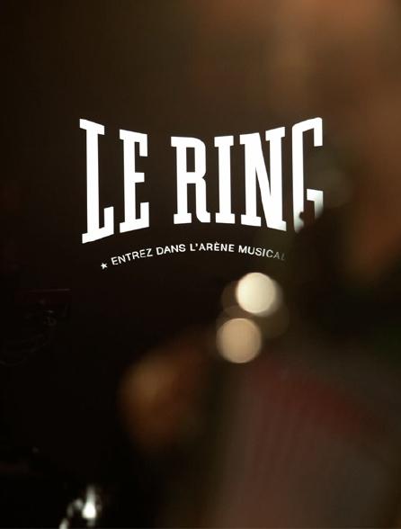 Le ring, entrez dans l'arène musicale