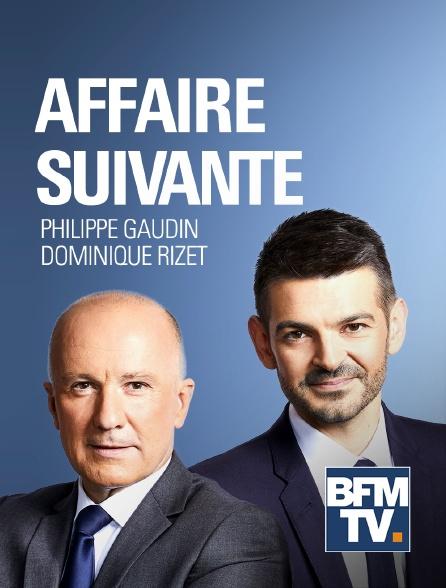 BFMTV - Affaire suivante