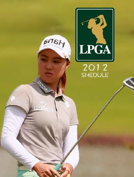 LPGA Tour Schedule 2012