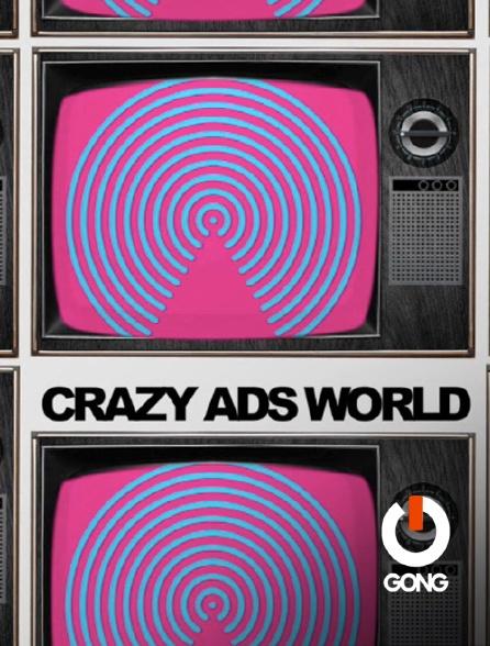 GONG - Crazy Ads World