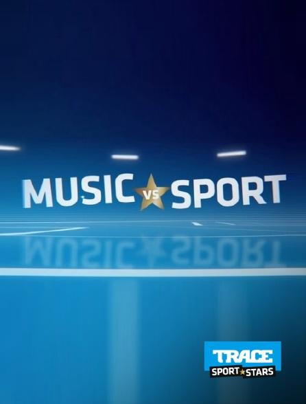 Trace Sport Stars - Music vs Sport