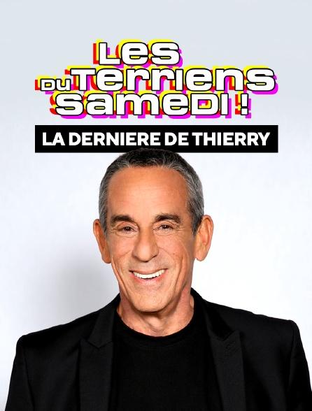 Les Terriens du samedi : la dernière de Thierry