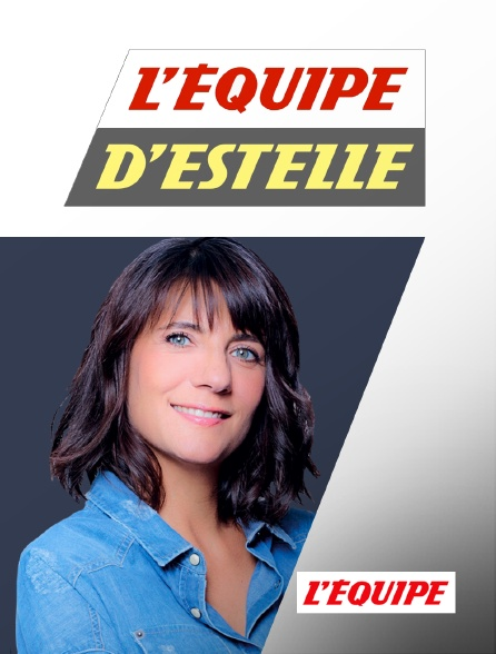 L'Equipe - L'Équipe d'Estelle