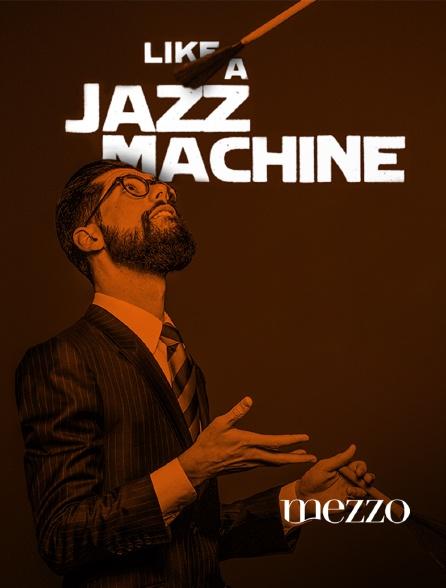 Mezzo - Like a Jazz Machine Festival 2019