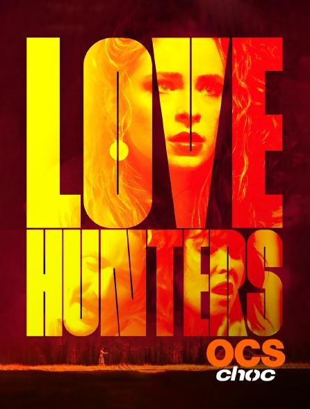 OCS Choc - Love Hunters