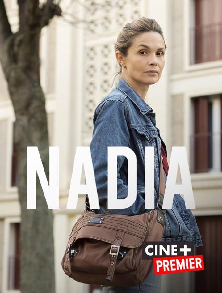 Ciné+ Premier - Nadia
