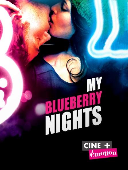 Ciné+ Emotion - My Blueberry Nights