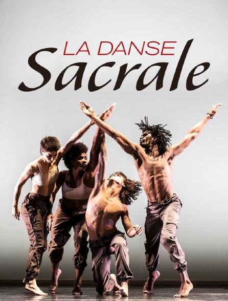 La Danse Sacrale