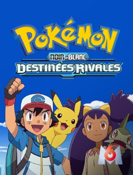 M6 - Pokémon XV : Noir & Blanc, destinées rivales