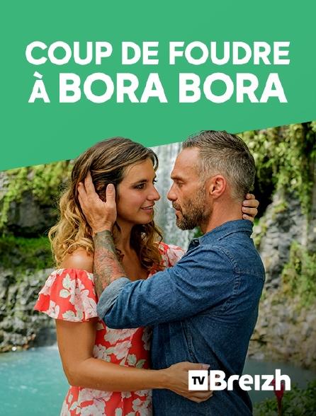 TvBreizh - Coup de foudre à Bora Bora