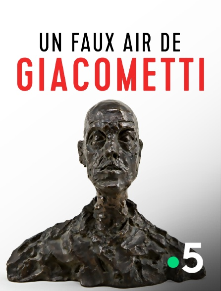 France 5 - Un faux air de Giacometti